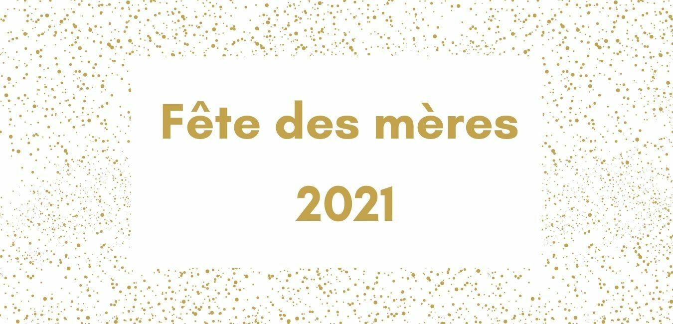 Menu Fête des Mamans 2021